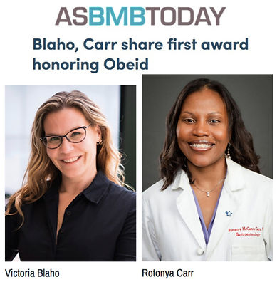 Photos of Drs. Rotonya Carr and Victoria Blaho under ASBMB headline sharing Obeid Award