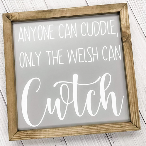 Only The Welsh Can Cwtch