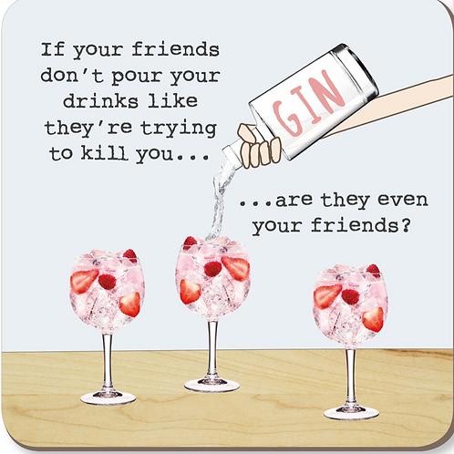Friends Pour Coaster