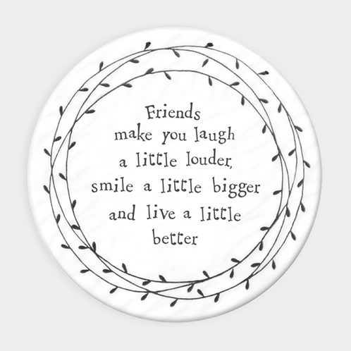 Leaf Coaster-Friends make you laugh
