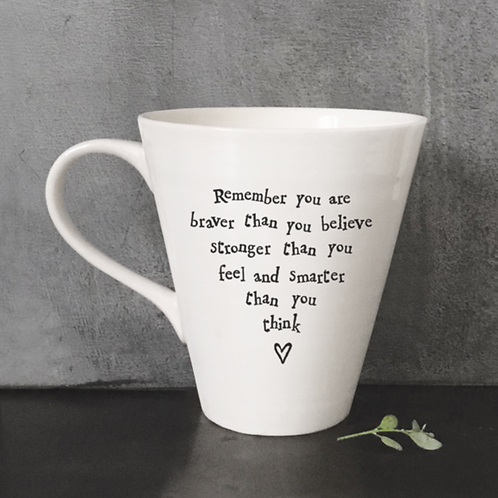 Porcelain mug-Remember you are braver