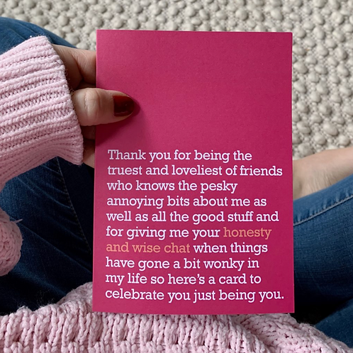 HONESTY AND WISE CHAT : THANK YOU CARD FOR CLOSE FRIEND