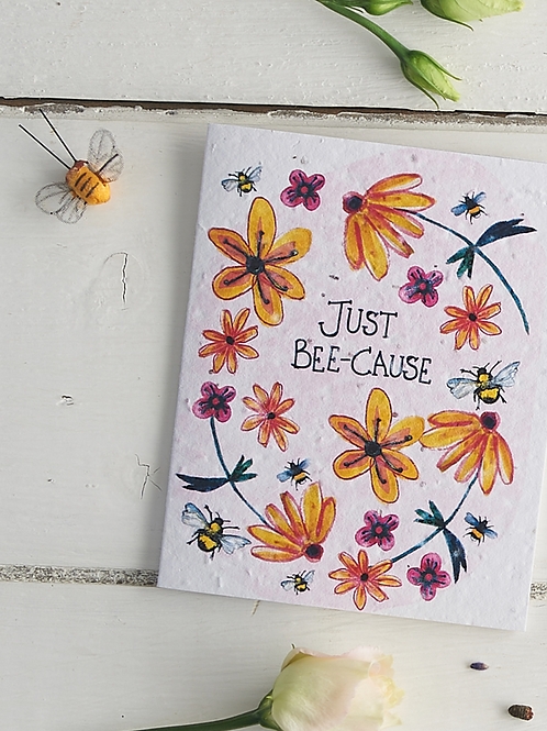 Just Bee-cause – plantable wildflower seed card