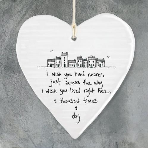 Wobbly round heart-I wish you lived nearer