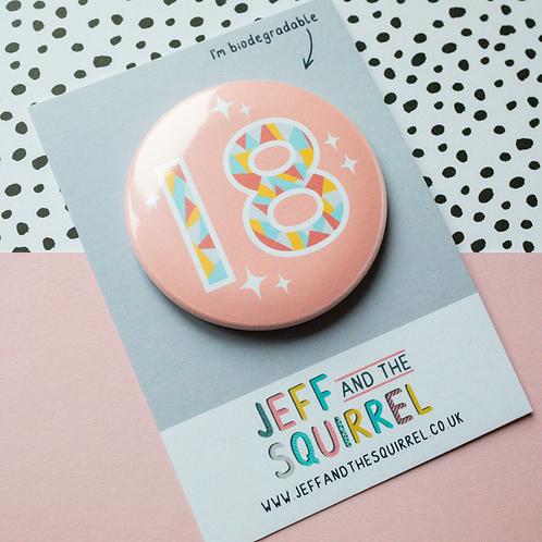 18th Birthday Biodegradable Badge