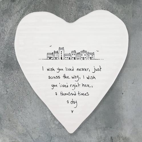 Heart Coasters-I wish you lived nearer