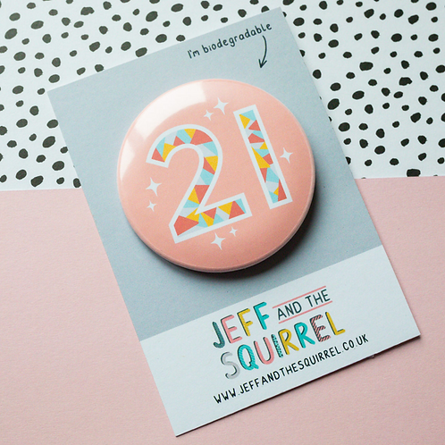 21st Birthday Biodegradable Badge