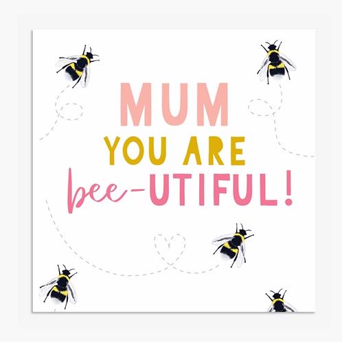 Bee-utiful Mum Card