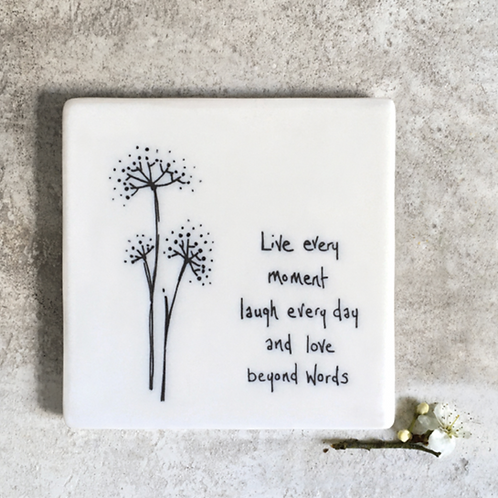 Floral coaster-Live every moment