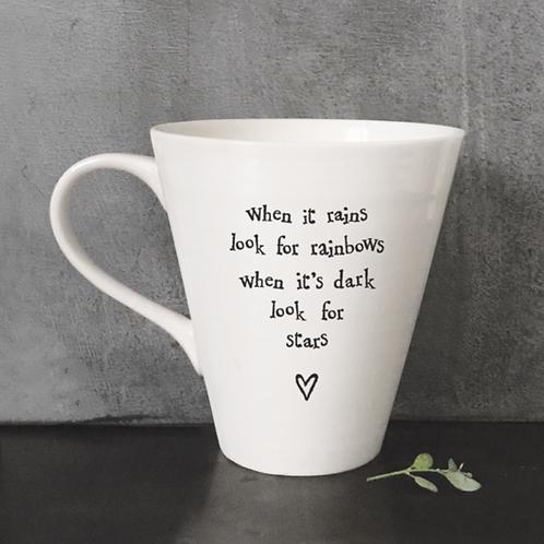Porcelain mug-When it rains look for rainbows