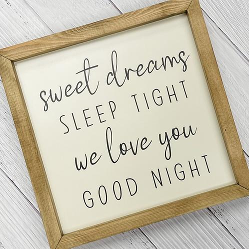 Sweet Dreams, Sleep Tight