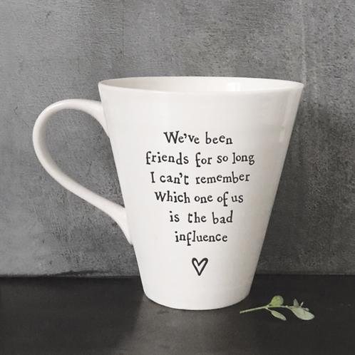 Porcelain mug-Bad influence