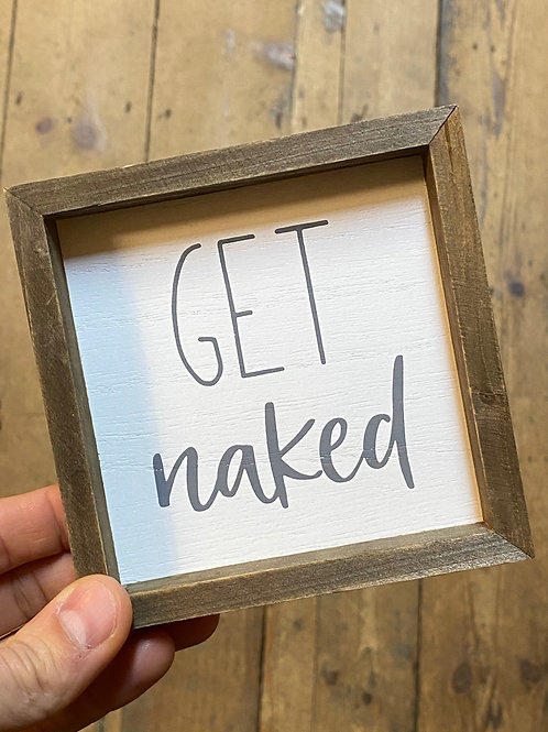 Mini Bathroom Plaque-Get Naked