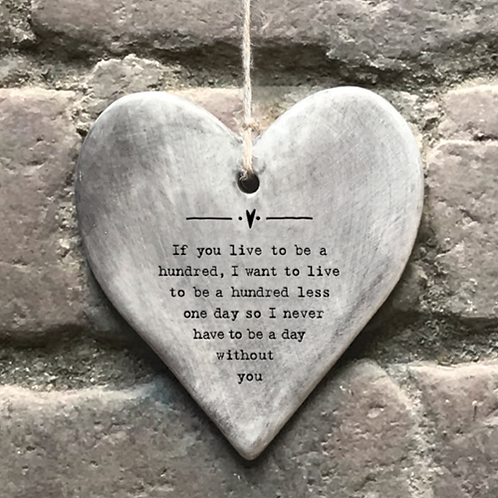 Rustic hanging heart-Live to be one hundred