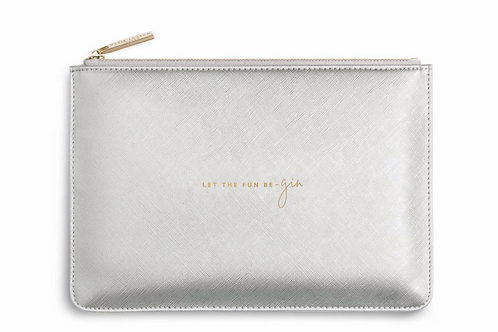 PERFECT POUCH | LET THE FUN BE-GIN | METALLIC SILVER