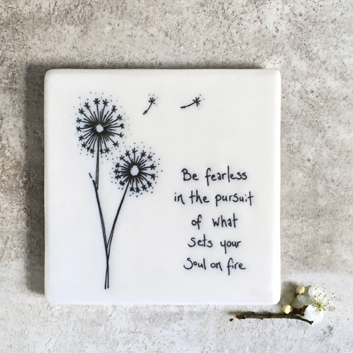 Floral coaster-Be fearless
