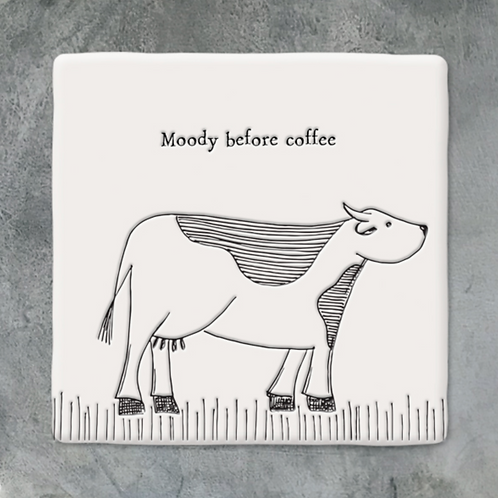 Sq coaster-Cow/Moody before coffee