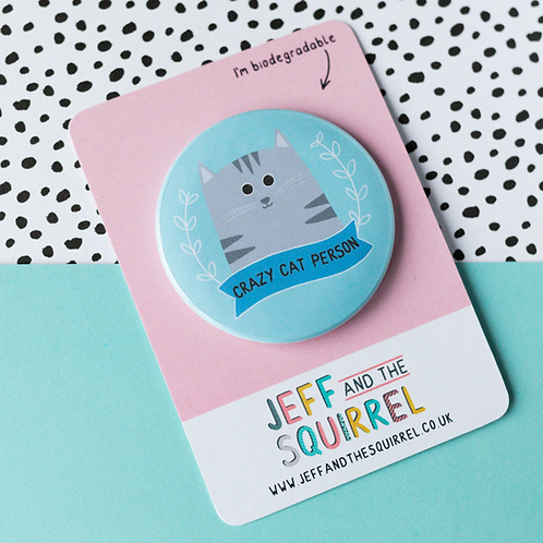 Crazy Cat Person Biodegradable Badge
