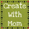 create with mom badge.jpg
