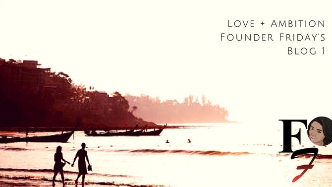 Love + Ambition