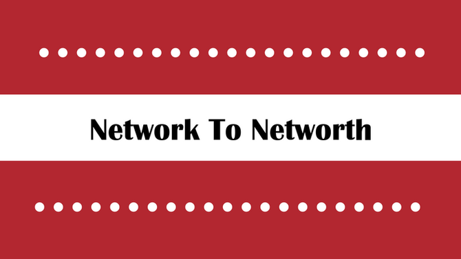 Network To Networth