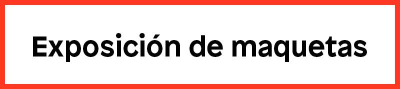 Convocatoria Exposición de Maquetas Fiebre 2019
