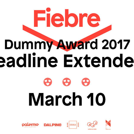 FiebreDummy Award 2017 deadline extended