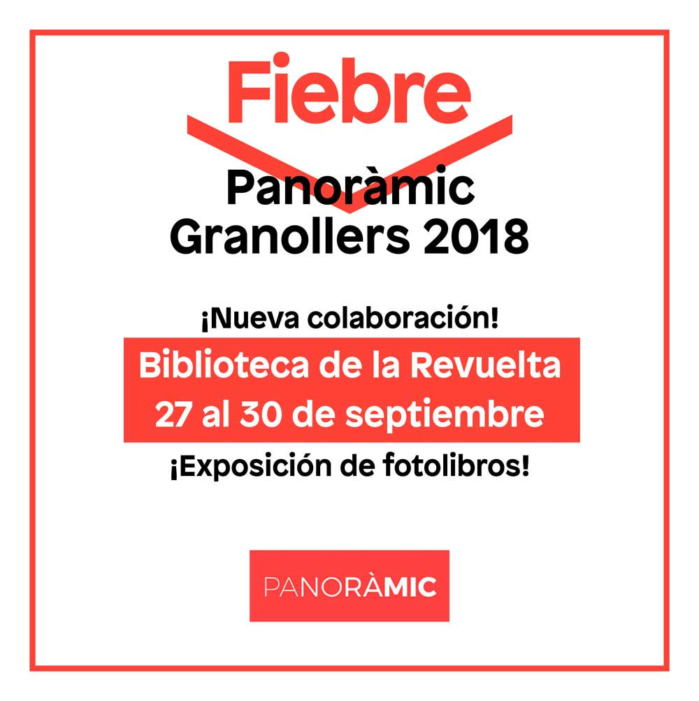 Fiebre Photobook en Panoràmic Granollers 2018