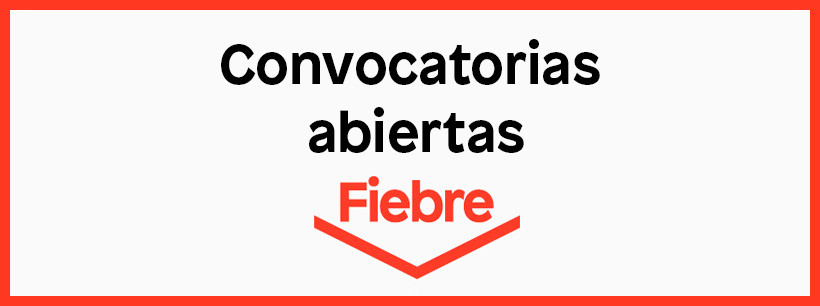 Convocatorias Fiebre 2019