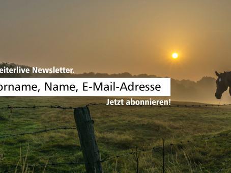 Geld- und goldwert: Der  Reiterlive-Newsletter. Jetzt abonnieren!