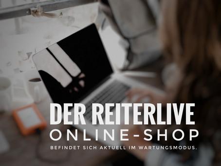 Aktuelle Wartungsarbeiten am Reiterlive Online-Shop...!