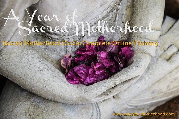 A Year of Sacred Motherhood