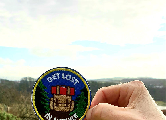 Get Lost In Nature Embroidered Badge, Applique, Hiking Patch