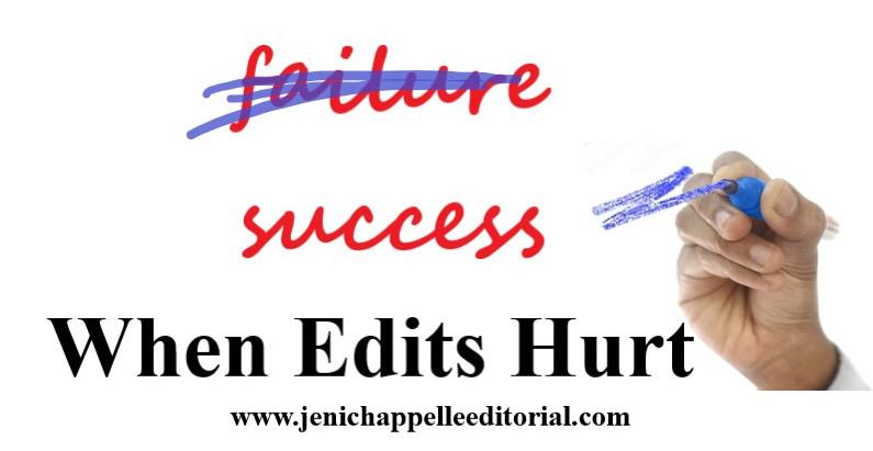 When Edits Hurt