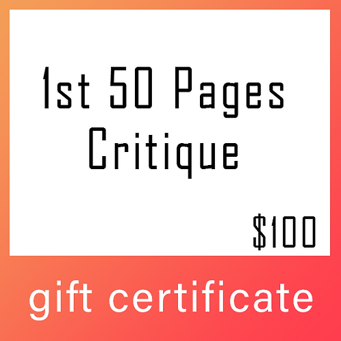 Gift Certificate - 1st 50 pages critique