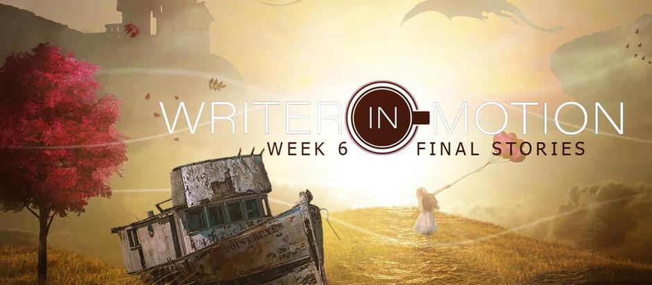 Writer In Motion - Week 6