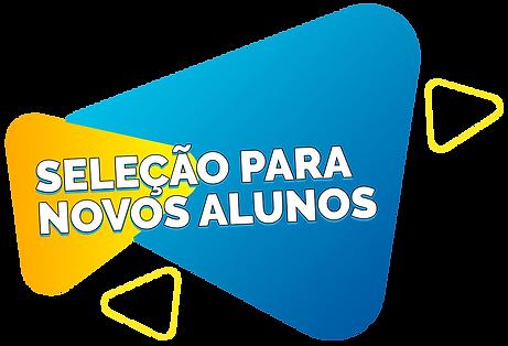SELEÇÃO PARA NOVOS ALUNOS.png