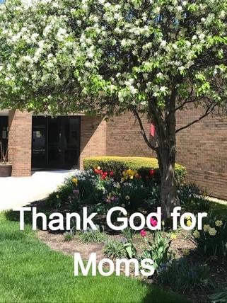 Thank God for Moms