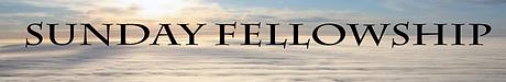 Sunday Fellowship.png