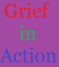 Grief in Action