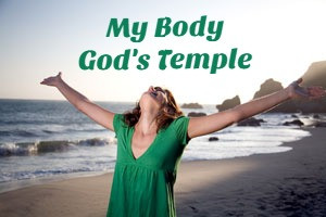 My Body / God's Temple