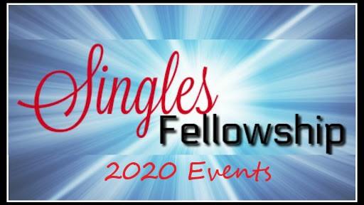Singles Fellowship 2020 Events