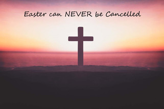 Easter Can Never Be Cancelled