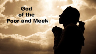 God of the Poor and Meek