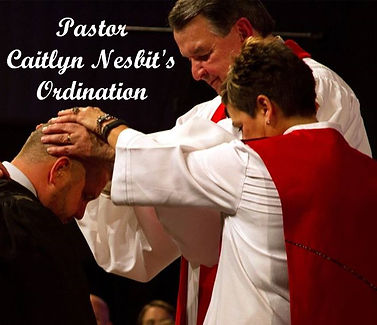 Pastor CaitlynService of Ordination and