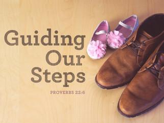 Guiding Our Steps
