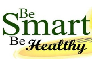 Be Smart, Be Healthy