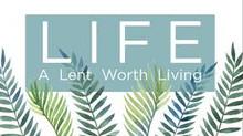 Lent - Life