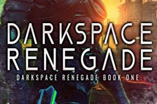 Darkspace Renegade - October 13th
