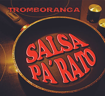 Tromboranga-Salsa-pa-rato-Cover.jpg